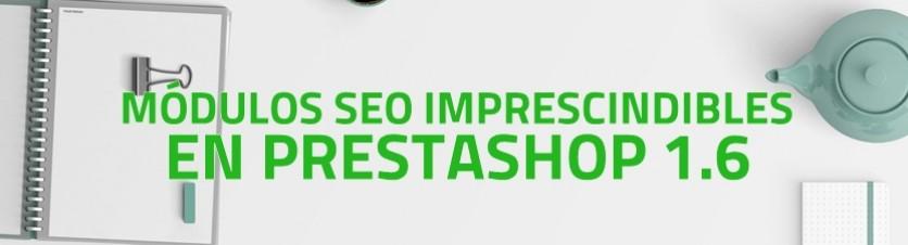 Siete módulos SEO imprescindibles para PrestaShop 1.6