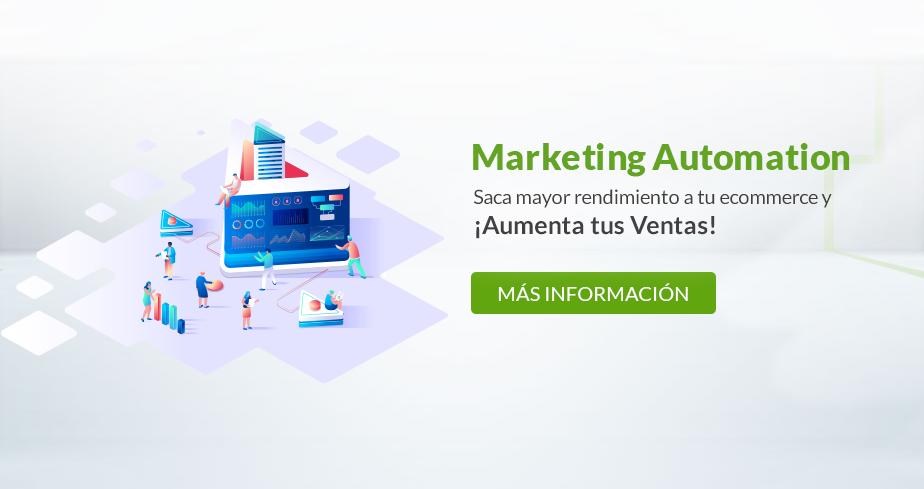 Mejora tus ventas y da el salto al siguiente nivel de tu ecommerce con Marketing Automation.