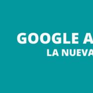 Google Analytics 4. La nueva generación